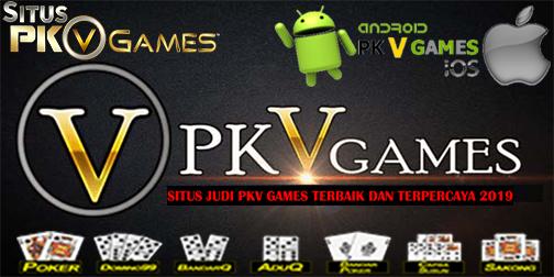Situs Judi PKV Games Terbaik dan Terpercaya 2019