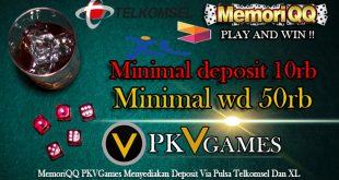 MemoriQQ PKVGames Menyediakan Deposit Via Pulsa Telkomsel Dan XL