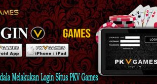 Mengatasi Kendala Melakukan Login Situs PKV Games